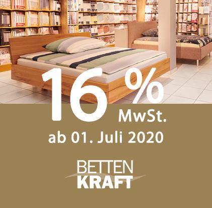 16% MwSt. ab 01. Juli 2020 - gesenkte MwSt. - Betten Kraft Hedemünden